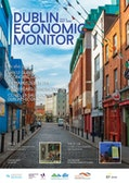 Latest Dublin Economic Monitor picks up evidence of very difficult times ahead